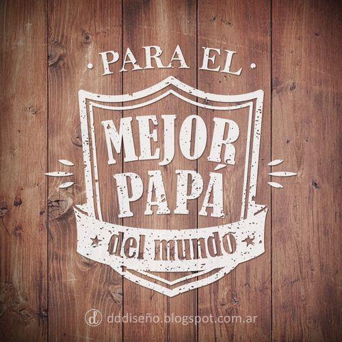 Imagenes Del Dia Del Padre Con Mensajes Y Frases Para Felicitar